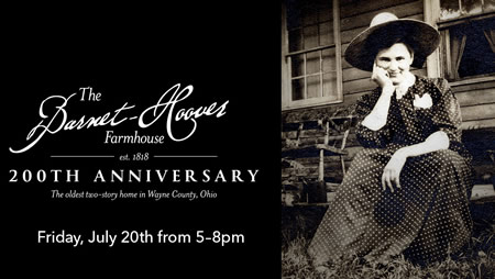 The Barnet-Hoover Farmhouse 200th Anniversary - Friday, July 20 from 5-8 pm